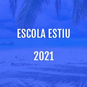 Escola Estiu 2021